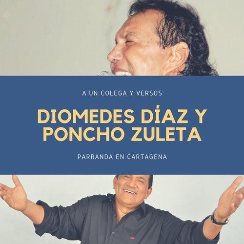 A un Colega y Versos (Parranda) [En Vivo] de Diomedes Diaz