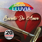 Secreto De Amor by Grupo Lluvia
