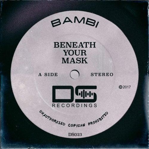 Beneath Your Mask de Bambi
