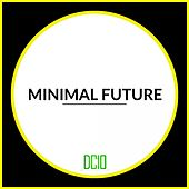 Minimal Future - EP by Various Artists