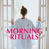 Morning Rituals von Various Artists