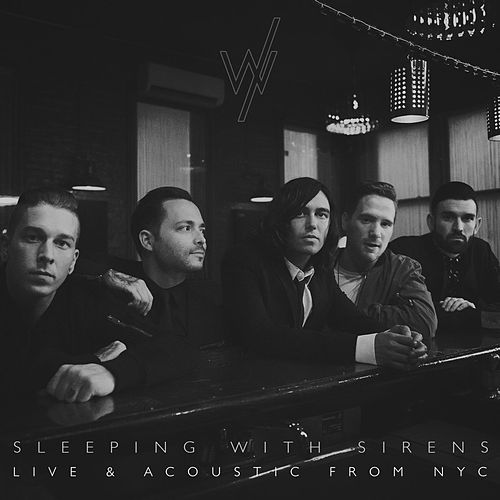 Live & Acoustic from NYC by Sleeping With Sirens