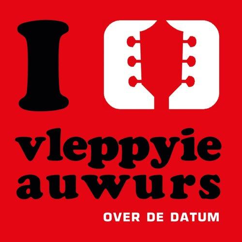 Over De Datum by Vleppyie Auwurs