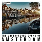 The Underground Sound of Amsterdam, Vol. 1 by Various Artists