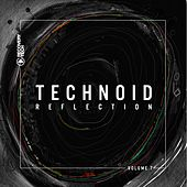 Technoid Reflection, Vol. 7 by Various Artists