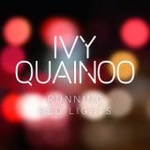 Running Red Lights by Ivy Quainoo