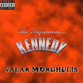Valar morghulis by Kennedy