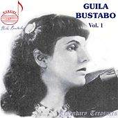 Guila Bustabo, Vol. 1 by Guila Bustabo