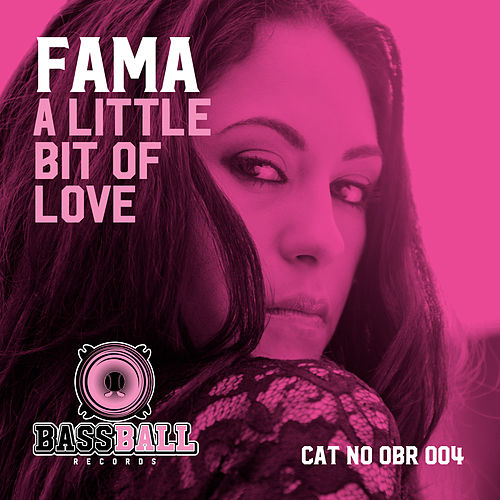 A Little Bit Of Love by Fama
