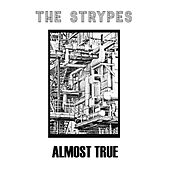 Almost True - EP by The Strypes