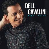 Amo Você by Dell Cavalini