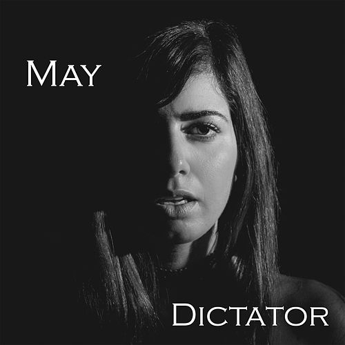 Dictator by El May