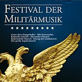 Festival der Militärmusik by Various Artists