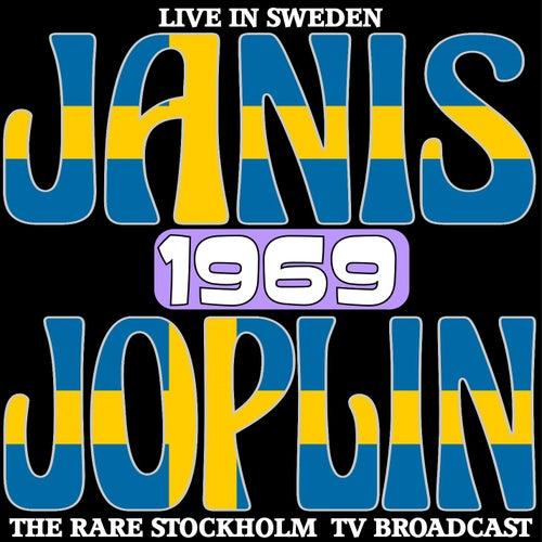 Live In Sweden 1969 - The Rare Stockholm TV Broadcasts de Janis Joplin