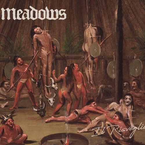 Il Risveglio by The Meadows