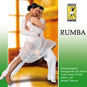 Strictly Dancing: Rumba by Various Artists