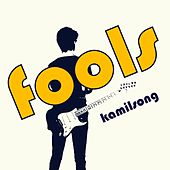Kamilsong (I Broke My Wing Mirrors) by The Fools