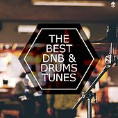 The Best DnB & Drumstep Tunes by Various Artists