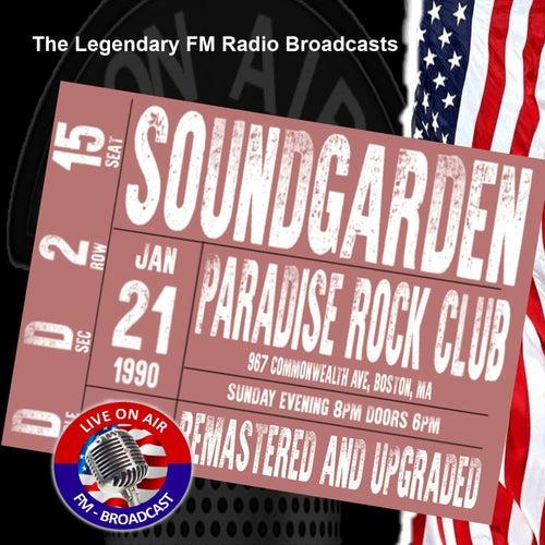 Legendary FM Broadcasts - Paradise Rock Club, Boston MA 21st January 1990 von Soundgarden