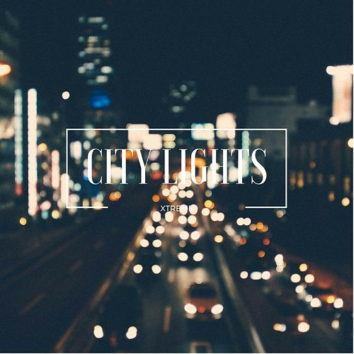 City Lights by Xtreme