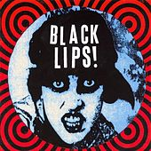 Black Lips by Black Lips