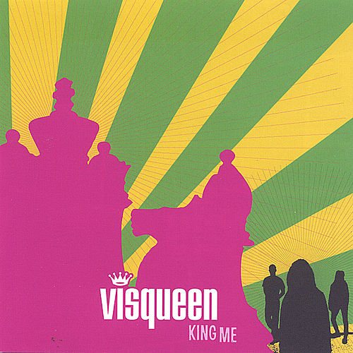 Play & Download King Me by Visqueen | Napster
