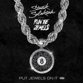 Put Jewels on It von Statik Selektah