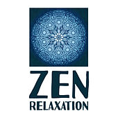 Zen Relaxation – Buddhism Meditation, Yoga Lounge, Affirmation for Life, Kindness Meditation, Zen Power by Buddha Lounge
