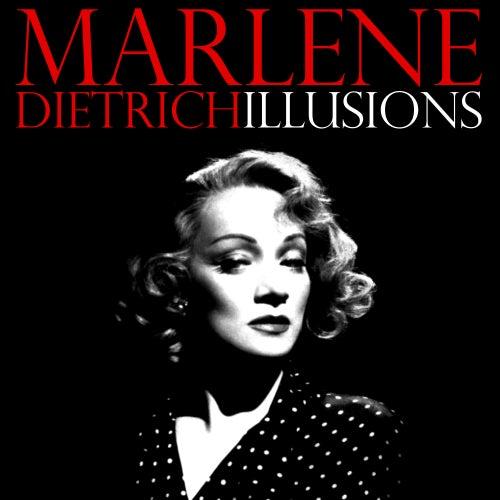 Illusions von Marlene Dietrich