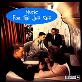 Music for the Jet Set by Various Artists