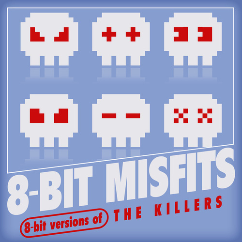 8-Bit Versions of The Killers de 8-Bit Misfits