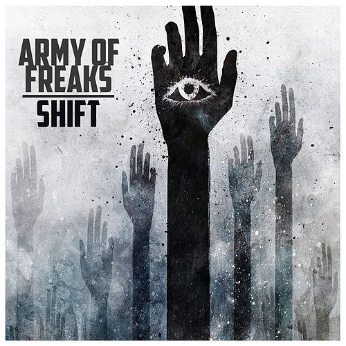 Army of Freaks by Shift