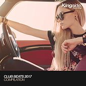 Club Beats 2017 (Compilation) by Various Artists