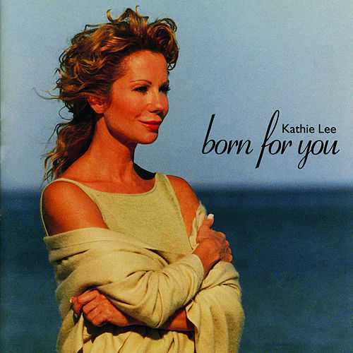 Play & Download Born For You by Kathie Lee Gifford | Napster