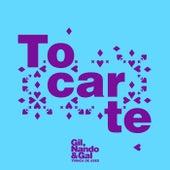 Tocarte by Trinca de Ases