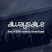 Always Alive Recordings: Best of 2016 - EP by Various Artists