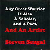 And an Artist by Steven Seagal
