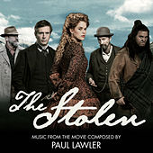 The Stolen (Original Motion Picture Soundtrack) by Paul Lawler