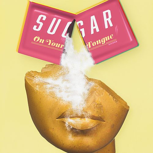 Sugar on Your Tongue by Silver