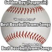 Houston Astros by Golden Boy (Fospassin)