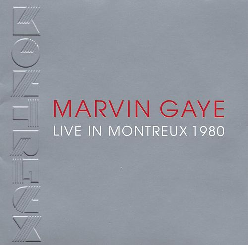 Play & Download Live In Montreux 1980 by Marvin Gaye | Napster