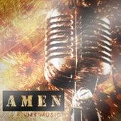 My Music by Amen