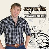 Everywhere I Go by Jay Podger