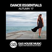 Dance Essentials (Autumn '17) by Various Artists
