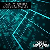 Thinking Forward - State of the Art Techno, Vol. 7 by Various Artists