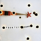 Play & Download Rounds by Four Tet | Napster