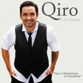 Nos Volveremos a Encontrar by Qiro