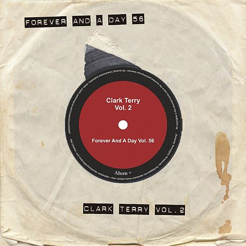 Forever and a Day, Vol. 56 by Clark Terry