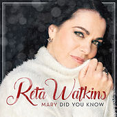 Mary, Did You Know by Reta Watkins