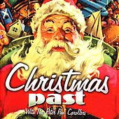 Christmas Past by The Peter Pan Carollers